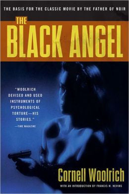 Woolrich, Cornell - The Black Angel