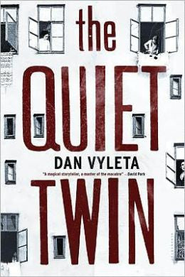 Vyleta, Dan - The Quiet Twin