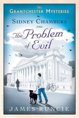 Runcie, James - Sidney Chambers and the Problem of Evil