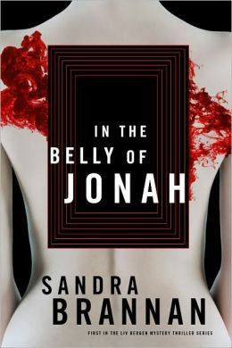 Brannan, Sandra - In the Belly of Jonah