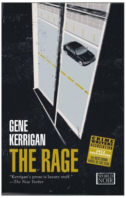 Gene Kerrigan - The Rage