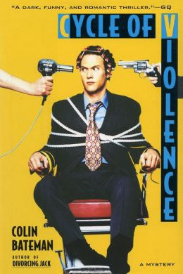Bateman, Colin - Cycle of Violence: a Mystery
