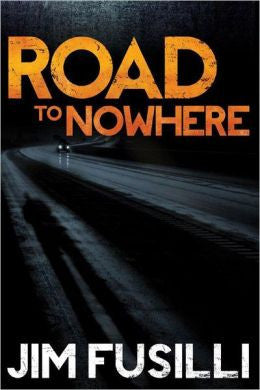 Fusilli, Jim - Road to Nowhere