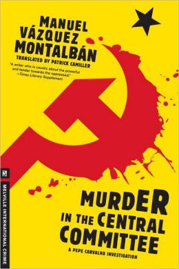Montalbán, Manuel Vázquez - Murder in the Central Committee