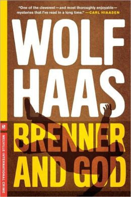 Haas, Wolf - Brenner and God