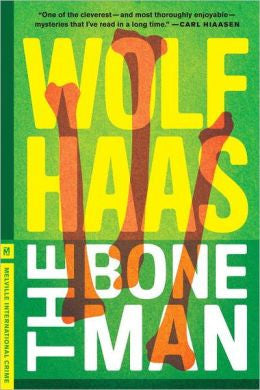 Haas, Wolf - The Bone Man
