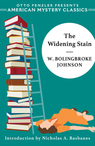 W. Bolingbroke Johnson - The Widening Stain