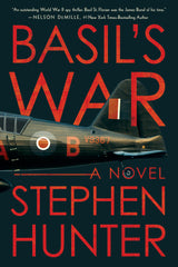 Stephen Hunter - Basil's War - To Be Signed