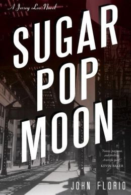 Florio, John - Sugar Pop Moon