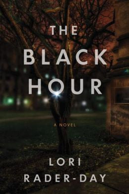 Lori Rader-Day - The Black Hour