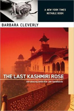 Cleverly, Barbara - The Last Kashmiri Rose
