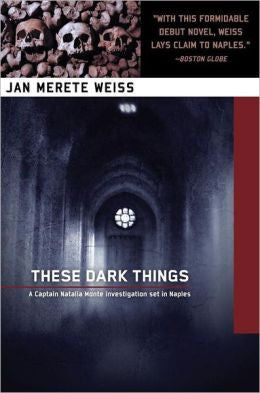 Weiss, Jan Merete - These Dark Things