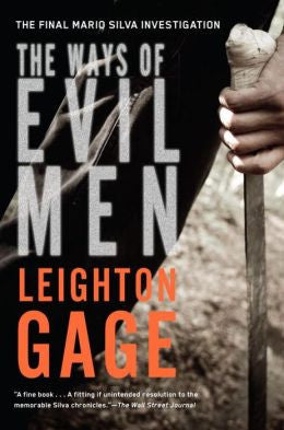 Leighton Gage - The Ways of Evil Men