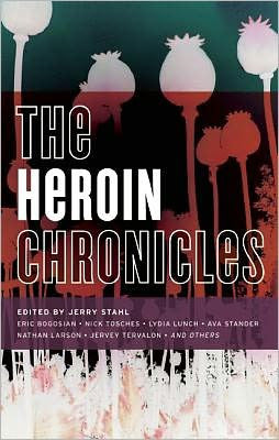 Stahl, Jerry - The Heroin Chronicles