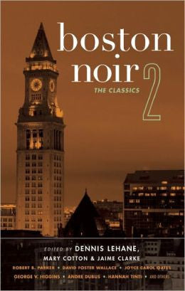 Lehane, Dennis - Boston Noir 2