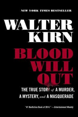 Walter Kirn - Blood Will Out