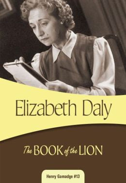 Daly, Elizabeth, The Book of the Lion