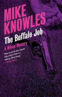Knowles, Mike - The Buffalo Job