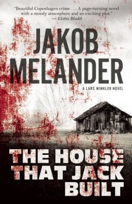 Melander, Jakob, The House That Jack Built