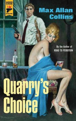 Max Allan Collins - Quarry's Choice