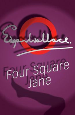 Wallace, Edgar - Four Square Jane