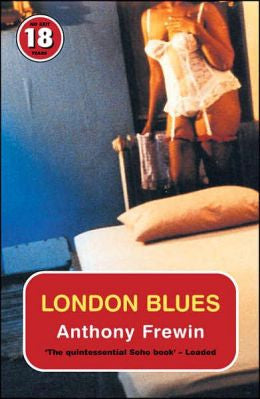 Frewin, Anthony - London Blues