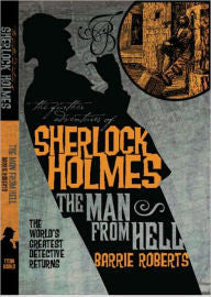 Roberts, Barrie, Sherlock Holmes, The Man From Hell