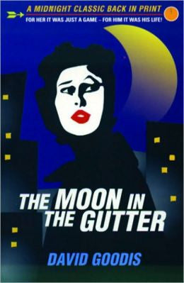 Goodis, David - The Moon in the Gutter