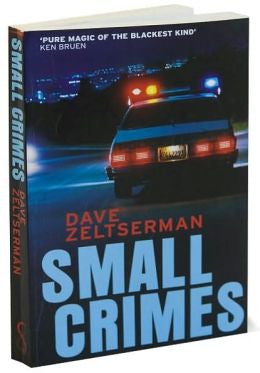 Zeltserman, Dave - Small Crimes
