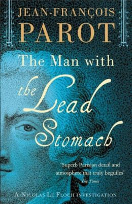 Parot, Jean-François - The Man With the Lead Stomach