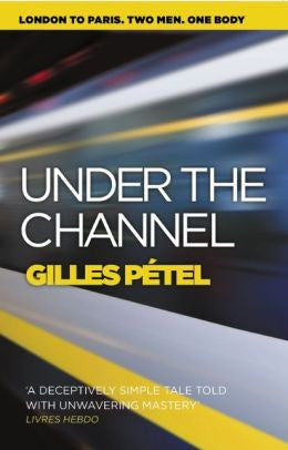 Gilles Petel - Under the Channel