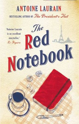 Antoine Laurain - The Red Notebook