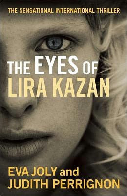 Joly, Eva - The Eyes of Lira Kazan