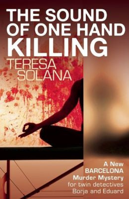 Solana, Teresa - The Sound of One Hand Killing