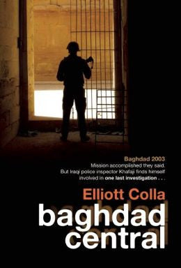 Colla, Elliott - Baghdad Central