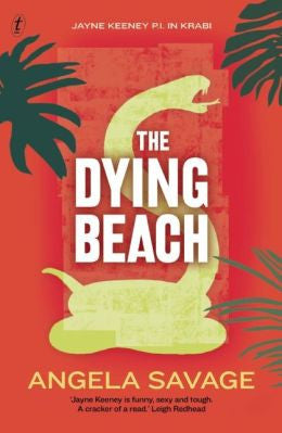 Angela Savage - The Dying Beach