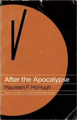 McHugh, Maureen F. - After the Apocalypse