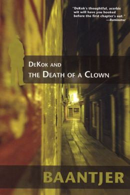 Baantjer, A. C. - Dekok and the Death of a Clown