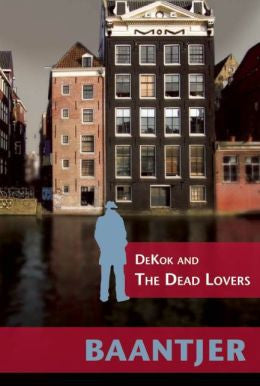 Baantjer, A. C. - Dekok and the Dead Lovers