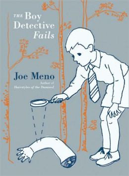 Meno, Joe - The Boy Detective Fails