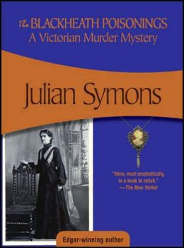 Symons, Julian - The Blackheath Poisonings