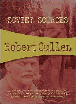 Cullen, Robert - Soviet Sources