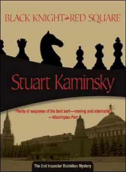 Kaminsky, Stuart M. - Black Knight in Red Square
