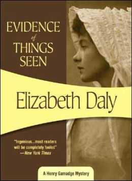 Daly, Elizabeth - Evidence of Things Seen