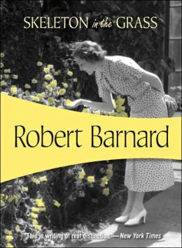 Barnard, Robert - The Skeleton in the Grass