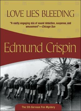 Crispin, Edmund - Love Lies Bleeding