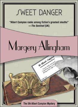 Allingham, Margery - Sweet Danger