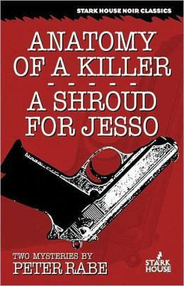 Rabe, Peter - Anatomy of a Killer / a Shroud for Jesso