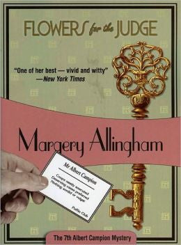 Allingham, Margery - Flowers for the Judge