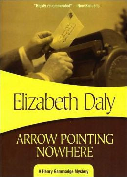Daly, Elizabeth - Arrow Pointing Nowhere